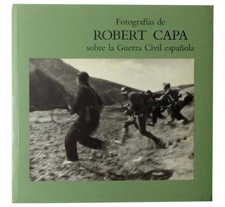 """""""Fotografías de Robert Capa sobre la Guerra Civil española,"""" by Carlos Serrano. Estimate: $50-$100"""