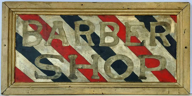 'Barber Shop' sign, Pennsylvania, 1880s, tin and wood. Estimate: $1,100-$1,300