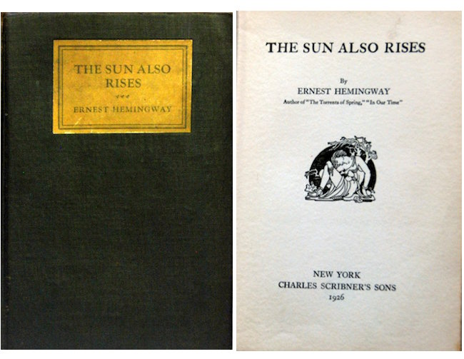 "Ernest Hemingway's ""The Sun Also Rises,"" Scribners 1926, First Edition, Faux dust cover. Jasper52. Estimate: $300-$500"