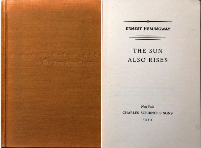 'The Sun Also Rise,' one of three early edition books by Ernest Hemingway. Estimate: $50-$150