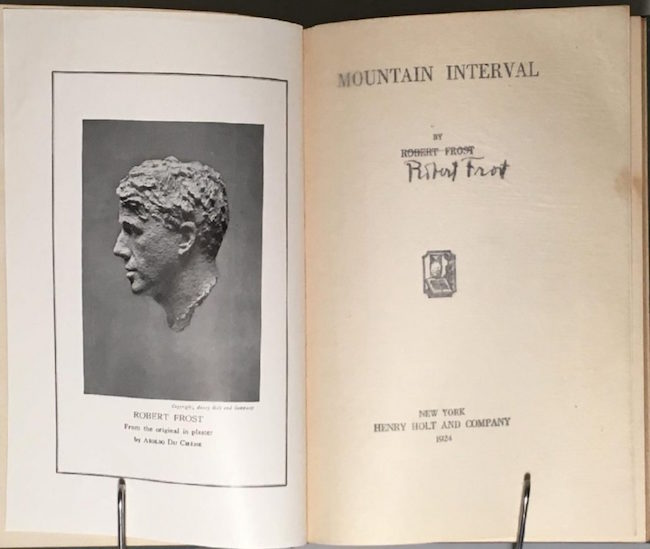 'Mountain Interval,' signed by poet Robert Frost, published by Henry Holt, 1924 printing (first published in 1916). Estimate: $1,000-$1,500